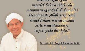 Taklim Habib Segaf Baharun, Quote habib Segaf baharun 2
