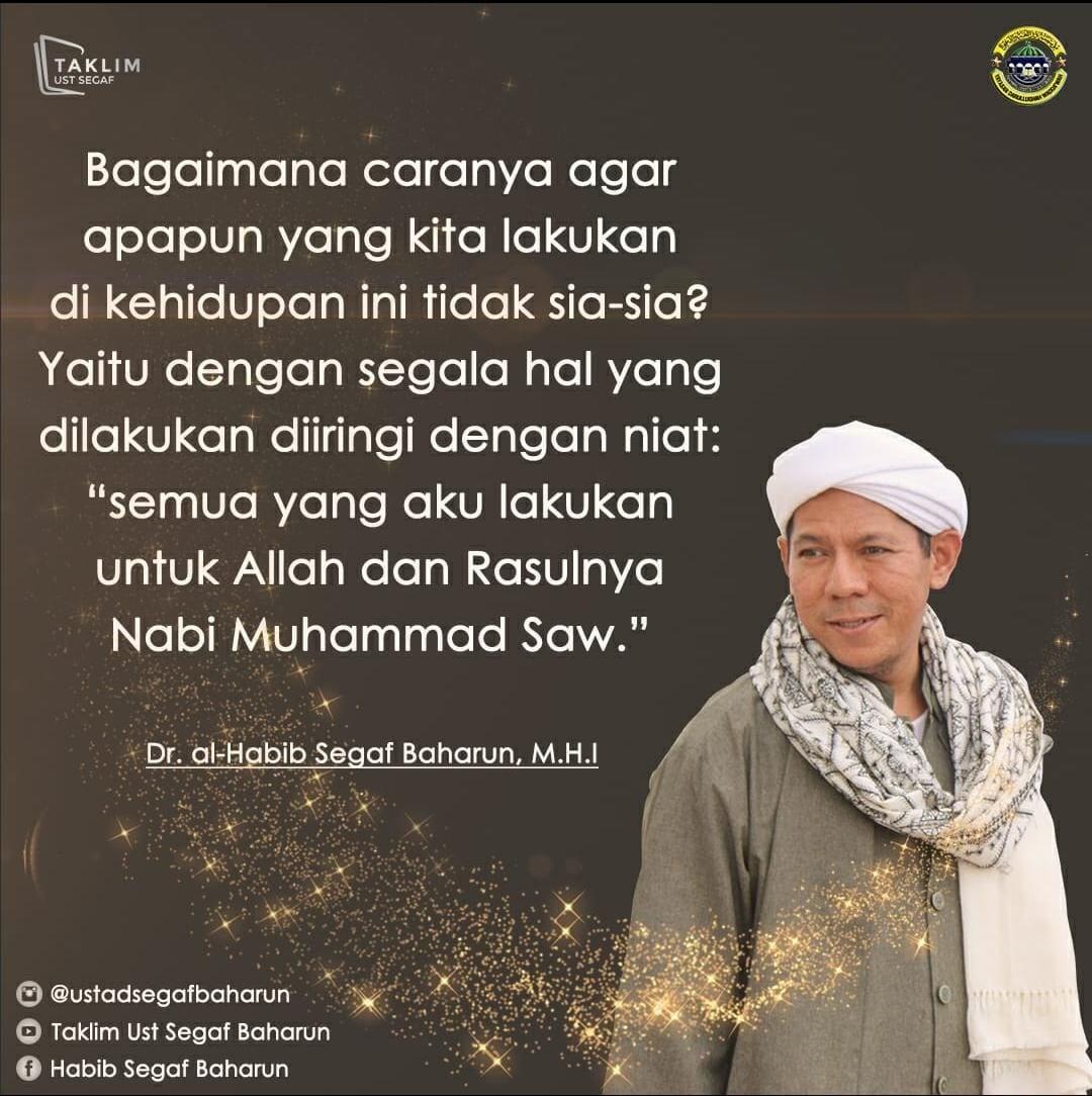 Taklim Habib Segaf Baharun, Quote habib Segaf baharun